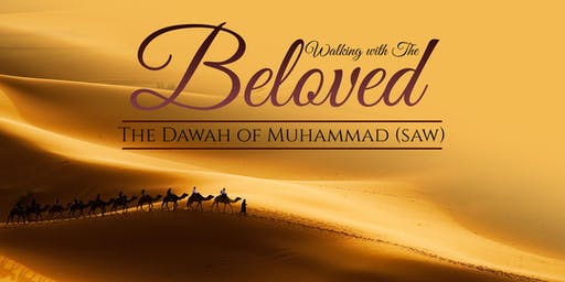 Walking with the Beloved [Fahad Tasleem | Salahuddin Patel]