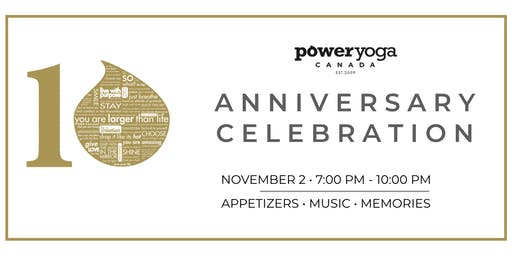 Power Yoga Canada 10 Year Anniversary Celebration!