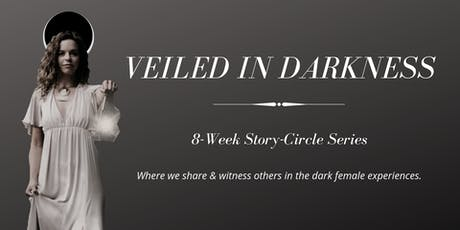 Veiled in Darkness: Story-Share Circle tickets