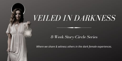 Veiled in Darkness: Story-Share Circle