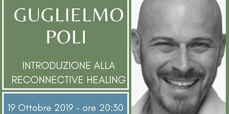 Conferenza di Guglielmo Poli sulla Reconnective Healing biglietti