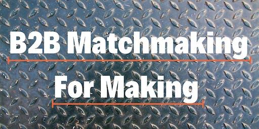 B2B Matchmaking for Making
