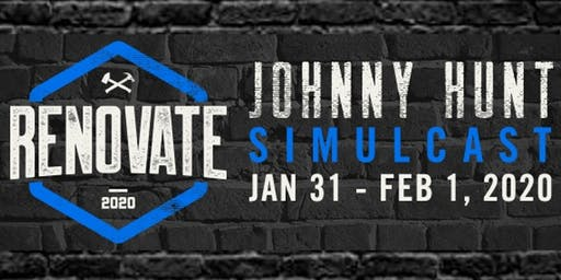 Johnny Hunt Renovate Simulcast