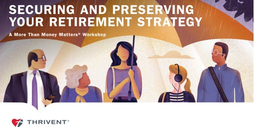 Securing and Preserving Your Retirement Strategy