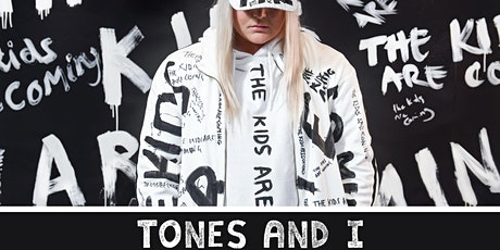 TONES AND I  with support TBA tickets