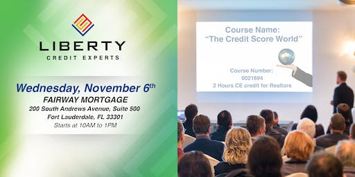 "CE COURSE (2 hours) FOR REALTORS - ""The Credit Score World"""