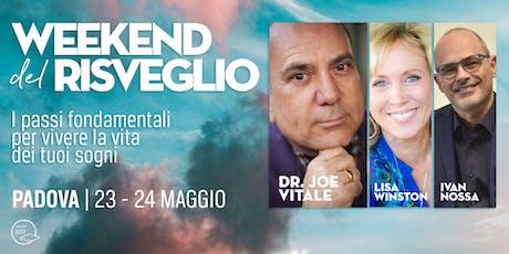 """""""Week end del Risveglio"""" Joe Vitale 2020 in Italia - Padova biglietti"""