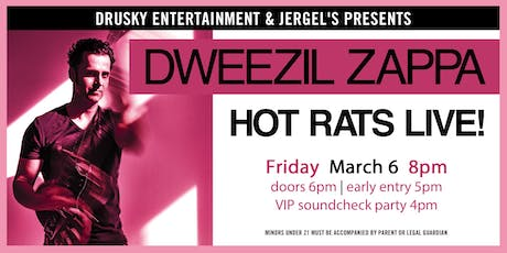 "Dweezil Zappa ""Hot Rats Live! + Other Hot Stuff 1969"" tickets"