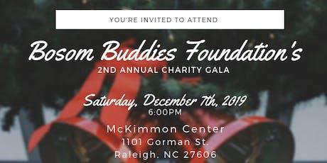 Bosom Buddies Foundation 2nd Annual Charity Gala tickets