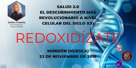 SALUD 2.0, EL DESCUBRIMIENTO MÁS REVOLUCIONARIO DEL SIGLO XXI (HUESCA) tickets