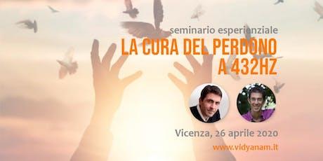 La Cura del Perdono a 432Hz a Vicenza - Daniel Lumera & Emiliano Toso biglietti