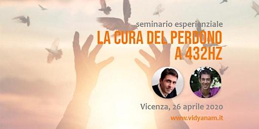 La Cura del Perdono a 432Hz a Vicenza - Daniel Lumera & Emiliano Toso