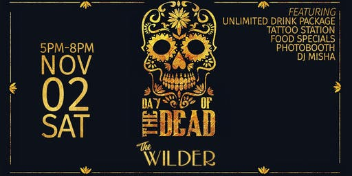 Day Of The Dead At The Wilder