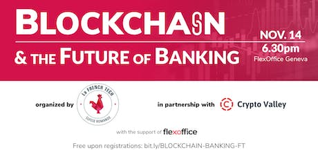 Blockchain and the Future of Banking billets