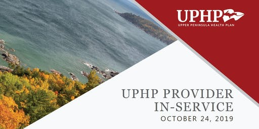 2019 UPHP Provider In-Service