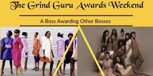 The Grind Guru Awards/Fashion Show Weekend