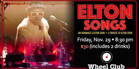 Elton Songs - Tribute to Elton John, Live at The Wheel Club tickets