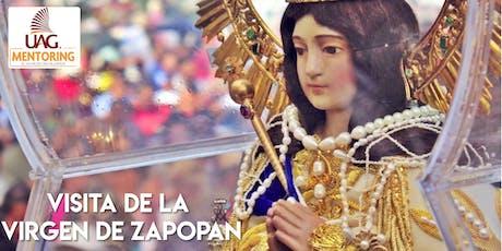 Visita de la Virgen de Zapopan (Apoyo Mentoring) entradas