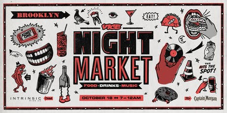 VICE Night Market 2019 - Oct. 18 tickets