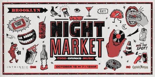 VICE Night Market 2019 - Oct. 18