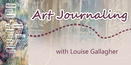 Art Journaling with Louise Gallagher tickets