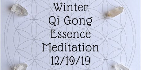 Winter Qi Gong Essence Meditation- Aromatherapy and Sound Healing tickets