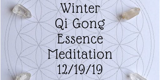 Winter Qi Gong Essence Meditation- Aromatherapy and Sound Healing