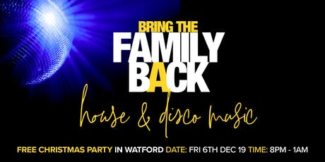 Bring the Family Back - Christmas Party tickets