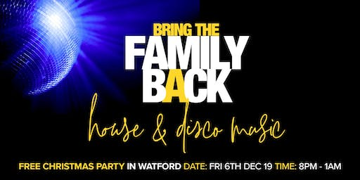 Bring the Family Back - Christmas Party