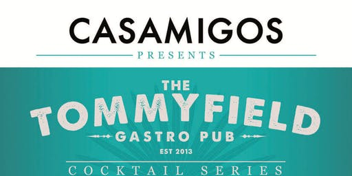 The Tommyfield Cocktail Series Casamigos Edition
