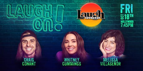 Whitney Cummings, Melissa Villasenor, and more - Laugh On! tickets