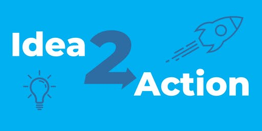Idea to Action