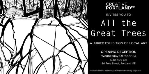 All the Great Trees - Creative Portland Gallery Exhibition Opening