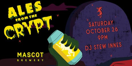 ALES from the CRYPT III // Halloween at Mascot King tickets