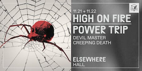 High On Fire + Power Trip @ Elsewhere (Hall) tickets