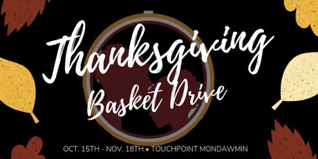 5th Annual Thanksgiving Basket Drive tickets