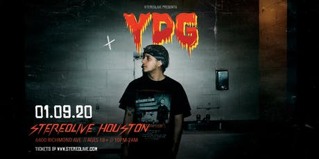 YDG - Stereo Live Houston tickets