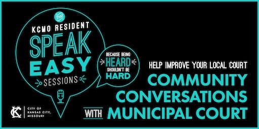 Community Conversations with Municipal Court - Gregg/Klice Community Center