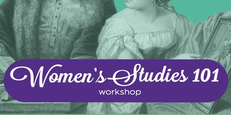 Women's Studies 101 Workshop tickets