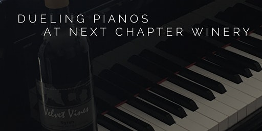Dueling Pianos at Next Chapter Winery