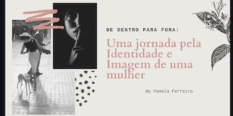 Workshop de Dentro para Fora - Imagem e Identidade tickets