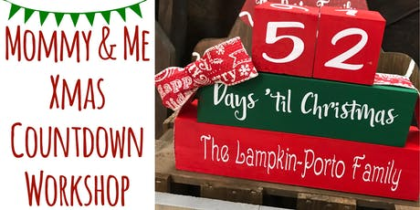 Mommy & Me Xmas Countdown Workshop tickets