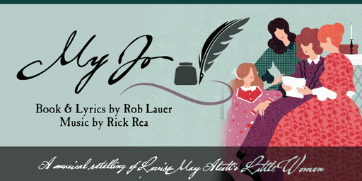 My Jo (Musical based on Little Women)