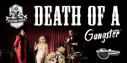 Murder Mystery: Death of a Gangster (Dinner & Show)