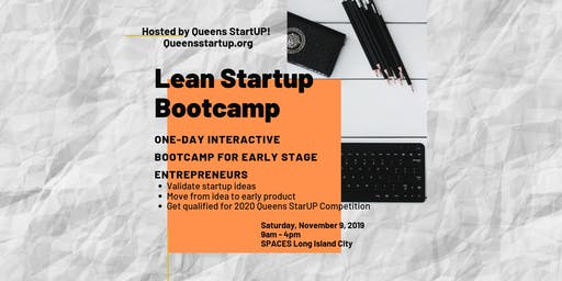 Lean Startup Bootcamp: Tool and Frameworks to Validate Startup Ideas