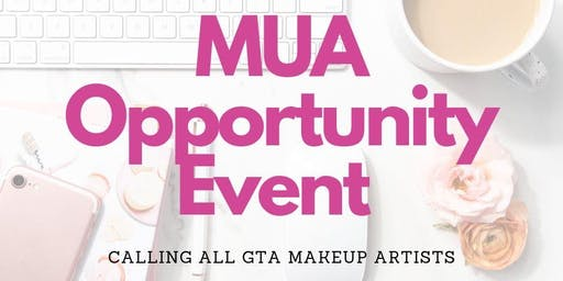 MUA Opportunity Event