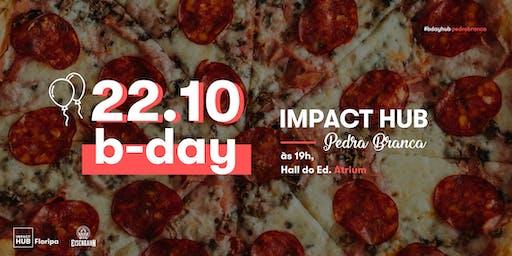 Aniversário Impact Hub | Pedra Branca