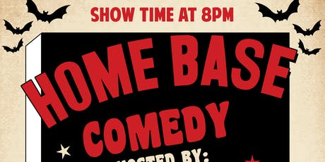 Home Base Comedy - The Halloween Edition tickets