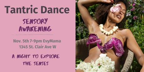 Tantric Dance-Sensory Awakening tickets