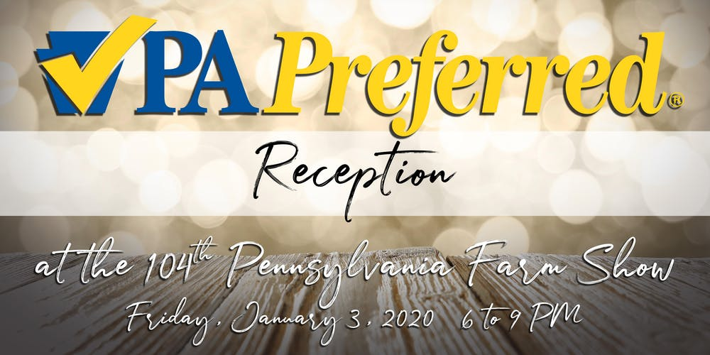 Outdoor Show Harrisburg Pa 2020.Pa Preferred Reception At The 104th Pennsylvania Farm Show